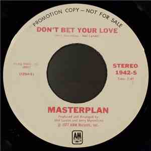 Masterplan  - Don't Bet Your Love download