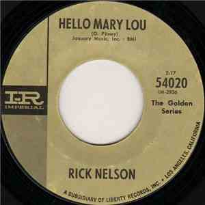 Rick Nelson - Hello Mary Lou / A Wonder Like You download